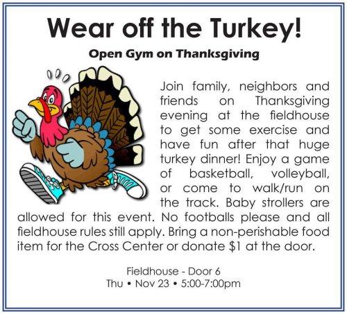 Wear off the turkey - Open Gym at Foley Public Schools Fieldhouse on Thanksgiving. Nov. 23rd, 2017, 5-7pm